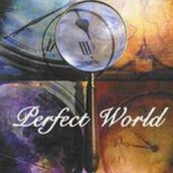 PERFECT WORLD: Perfect World