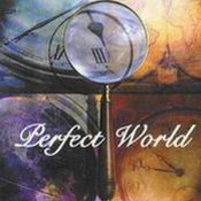 PERFECT WORLD: Perfect World