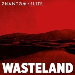 "PHANTOM ELITE: Video-Clip vom ""Wasteland"" Album"
