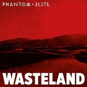"PHANTOM ELITE: Video-Clip vom ""Wasteland"" Album"