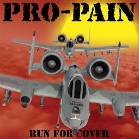 PRO-PAIN: Run For Cover