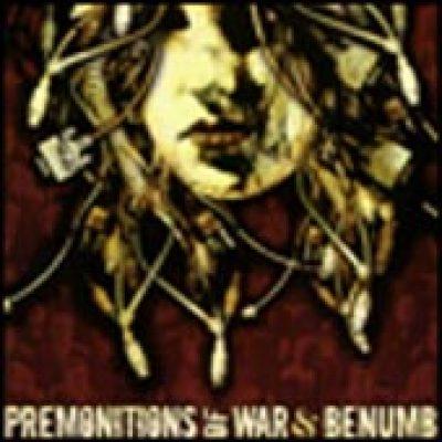 PREMONITIONS OF WAR / BENÜMB: Split