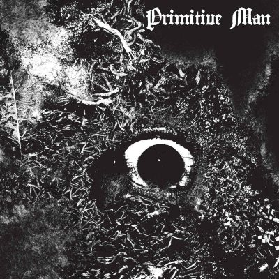 "PRIMITIVE MAN: dritter Video-Clip vom neuen Sludge Metal Album ""Immersion"""