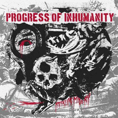 "PROGRESS OF INHUMANITY: Neues Grindcore Album ""Rotating Misery"""