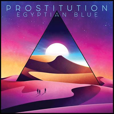 PROSTITUTION: Egyptian Blue [EP] [Eigenproduktion]