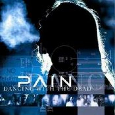 PAIN: Dancing With the Dead