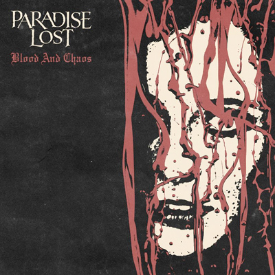 "Paradise Lost ""Blood And Chaos"" Sinlge-Cover"