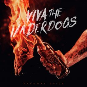 "PARKWAY DRIVE: Tour verschoben & neues Live-Album ""Viva The Underdogs"""