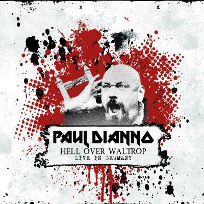 "PAUL DI'ANNO: Live-Album ""Hell Over Waltrop"""
