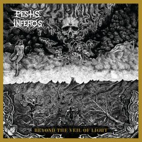"""PESTIS INFEROS: Weiterer Track von der """"Beyond The Veil of Light"""" EP"""