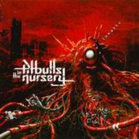 PITBULLS IN THE NURSERY: Lunatic
