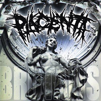 PLACENTA: Brutalis [EP]