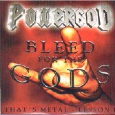POWERGOD: Bleed For The Gods