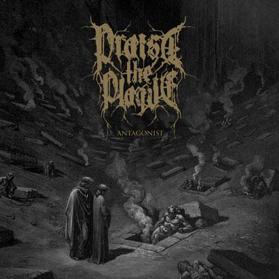 Praise-the-plague-anatagonist-cover