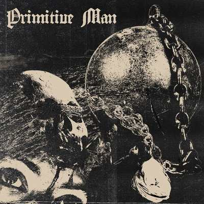 "PRIMITIVE MAN: Video-Clip vom ""Caustic""-Album"