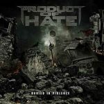 """PRODUCT OF HATE: Video-Clip zu """"Kill. You. Now."""""""