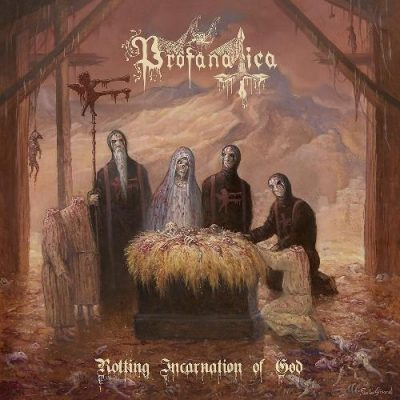 "PROFANATICA: neues Album ""Rotting Incarnation of God"" im Stream & Tour"