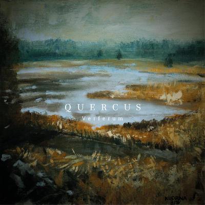 """QUERCUS: Neues Album """"Verferum"""""""