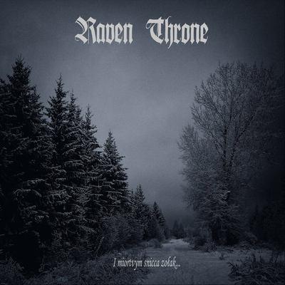 """RAVEN THRONE: Lyric-Video vom """"I miortvym snicca zolak"""" Album"""