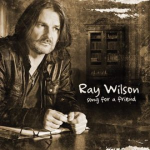 "RAY WILSON: neues Album ""Song For A Friend"" im Juni"