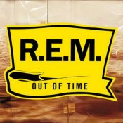 R.E.M.: Out Of Time – 25th Anniversary Edition [2CD][Re-Release]