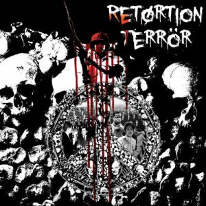 "RETORTION TERROR: kündigen ""Retortion Terror"" EP an"