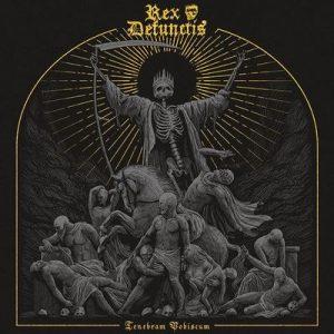 "REX DEFUNCTIS: kündigen ""Tenebram Vobiscum"" Album an"