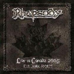 RHAPSODY: Live In Canada 2005 – The Dark Secret