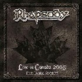 RHAPSODY: Live In Canada 2005 – The Dark Secret