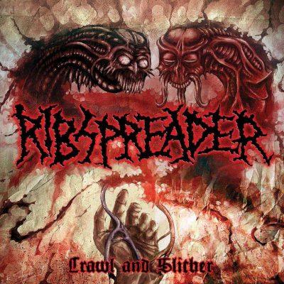 """RIBSPREADER: Labeldeal für neues Album """"Crawl And Slither"""""""