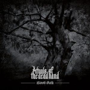 """RITUALS OF THE DEAD HAND: kündigen """"Blood Oath"""" Album an"""