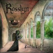 "ROSSLYN: Video-Clip vom ""Soul in Sanctuary"" Album"