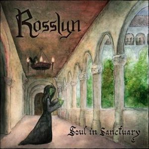 "ROSSLYN: Video-Clip vom ""Soul in Sanctuary"" Album"