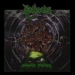 """ROTHEADS: Track vom """"Sewer Fiends""""-Album"""