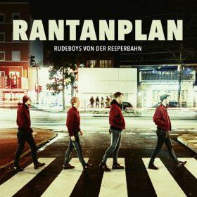 """RANTANPLAN: neuer Song der EP """"Rudeboys von der Reeperbahn"""""""
