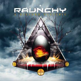 RAUNCHY: A Discord Electric