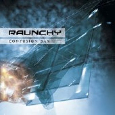 RAUNCHY: Confusion Bay