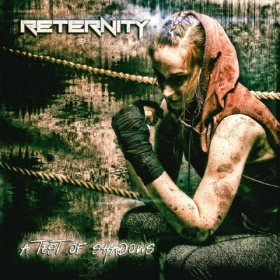 "RETERNITY: Lyrics-Video zu ""A Test Of Shadows"""
