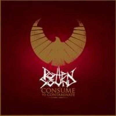 ROTTEN SOUND: Consume to Contaminate [EP] [12-Vinyl]
