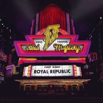 "ROYAL REPUBLIC: dritter Song vom Album ""Club Majesty"" & Tour"