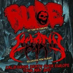 "RUDE, MORFIN: ""California Death Over Europe""-Tour 2017"