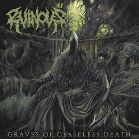 "RUINOUS: streamen ""Graves of Ceaseless Death""-Album"