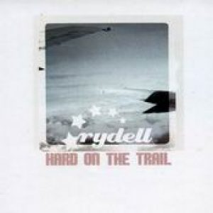 RYDELL: Hard on the Trail