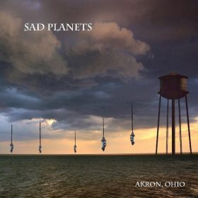 "SAD PLANETS: Video-Clip vom ""Akron, Ohio"" Album"
