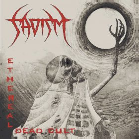 "SADISM: Achtes Album ""Ethereal Dead Cult"" kommt nach Europa"