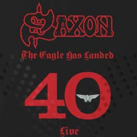 SAXON: The Eagle Has Landed 40 (Live) [3CD]