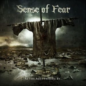 """SENSE OF FEAR: Neues Album """"As the Ages Passing By…"""""""