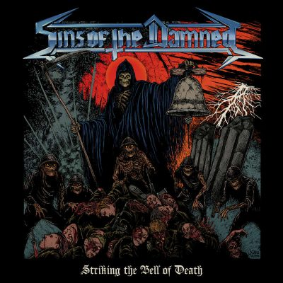 "SINS OF THE DAMNED: Neues Album ""Striking the Bell of Death"""