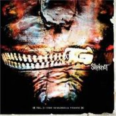 SLIPKNOT: Vol. 3: (The Subliminal Verses)