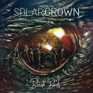 "SOLAR CROWN: Neues Album ""Black Birds"" als Stream"